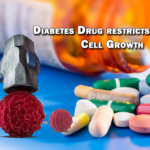 Diabetes Drug restricts Cancer Cell Growth