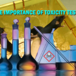 importance of toxicity testing