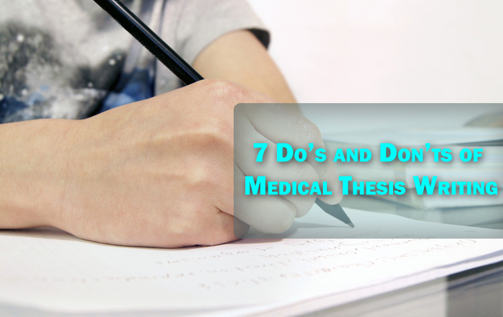 7 Do's and Don'ts of Medical Thesis Writing