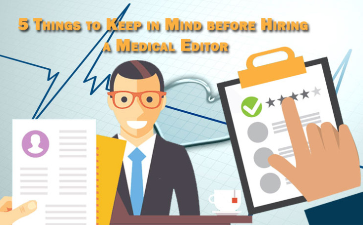 5 Things to Keep in Mind before Hiring a Medical Editor