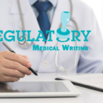 What is Regulatory Medical Writing?