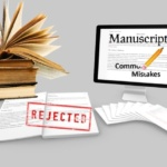 5 Common Errors that Lead to the Rejection of a Manuscript