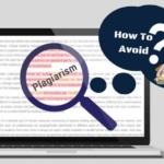 Avoid these 8 types of Plagiarism while editing medical manuscript