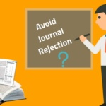 Common tips for how to avoid journal rejection
